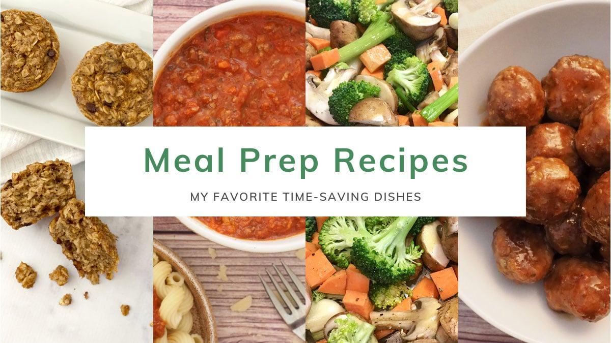 My Favorite Meal Prep Recipes