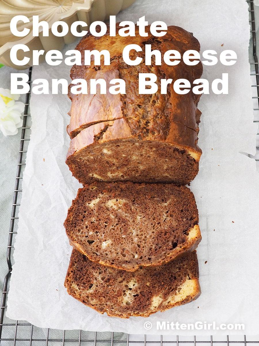 Chocolate Cream Cheese Banana Bread