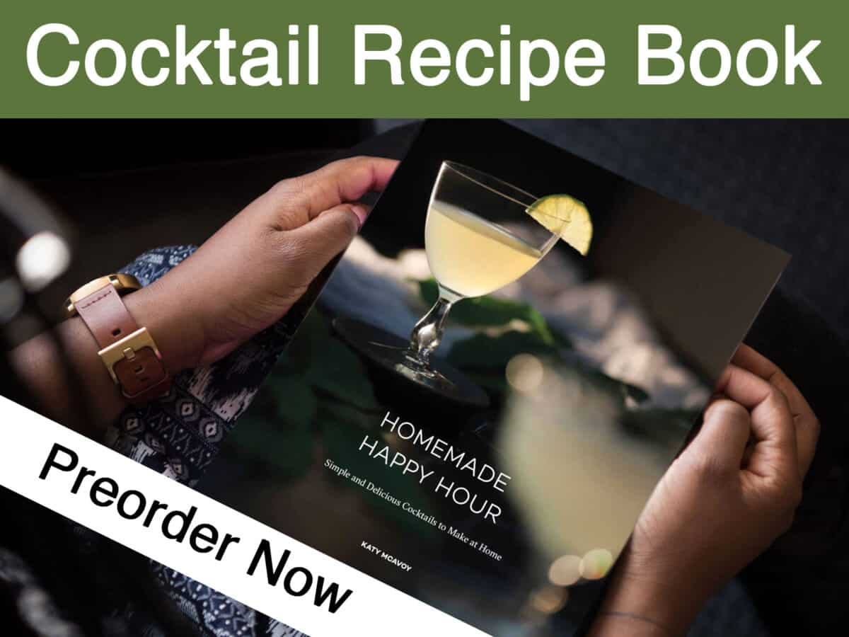 Order my cocktail recipe book, Homemade Happy Hour